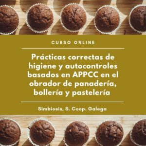 """Curso """"Prácticas correctas de higiene y autocontrles basados en APPCC en el obrador de panadería, bollería y pastelería"""""""
