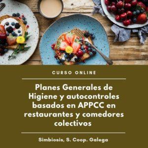"""Curso """"Planes generales de higiene y autocontroles basados en APPCC en restaurantes y comedores colectivos"""""""