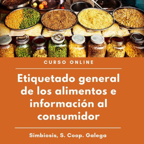 Etiquetado general de los alimentos e información al consumidor