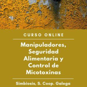 """Curso """"Manipuladores de alimentos, seguridad alimentaria y control de micotoxinas"""
