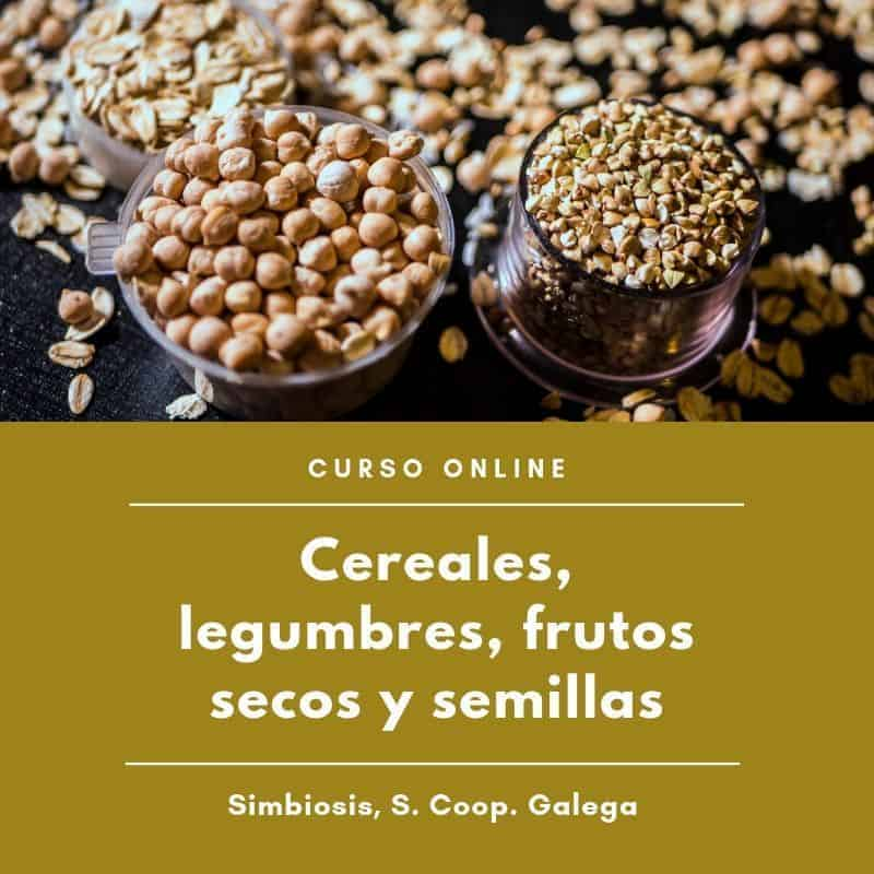 cereales, legumbres, frutos secos y semillas
