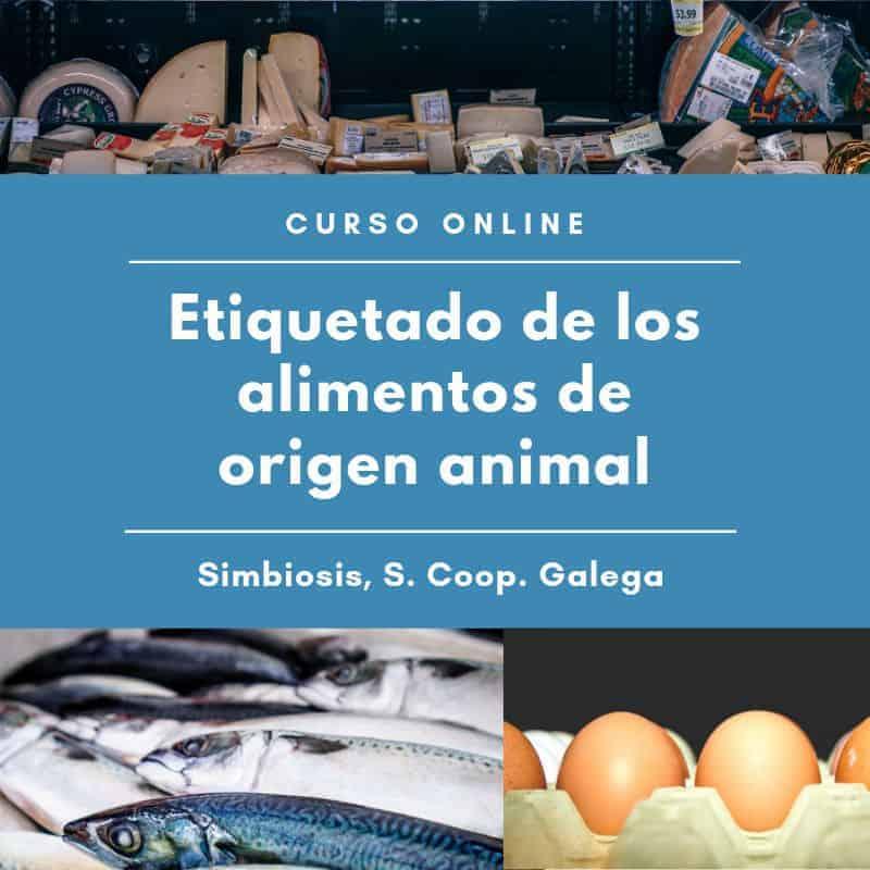 curso etiquetado alimentos origen animal