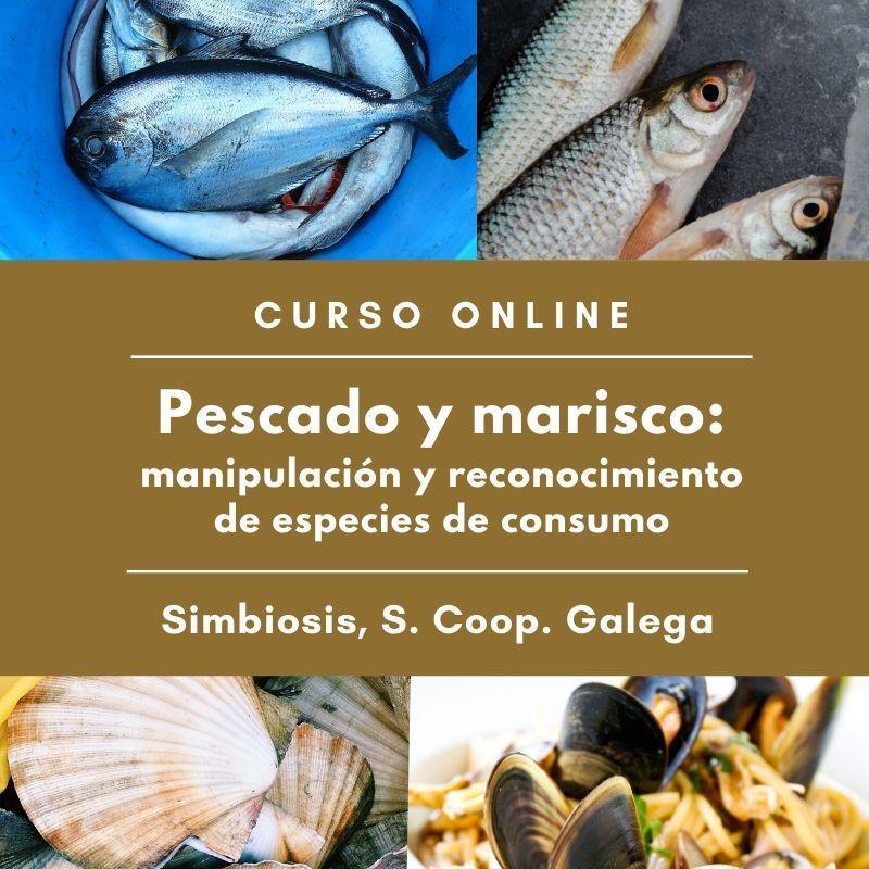 """Curso """"Pescado y marisco: manipulación y reconocimiento de especies de consumo"""""""